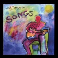 JACK TEMPCHIN: Songs